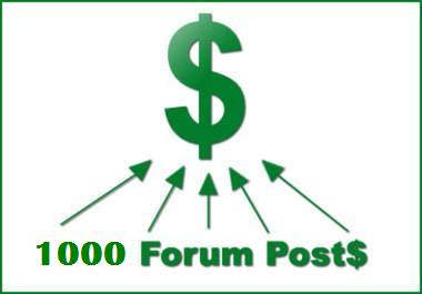 make 1000 forum post backlink with your URL + keywords
