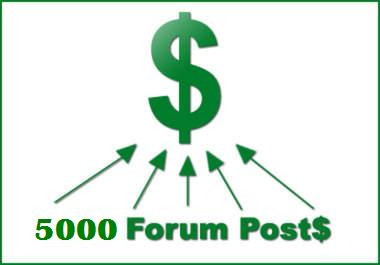 post your websites with 5,000 forum post backlink with your URL + keywords