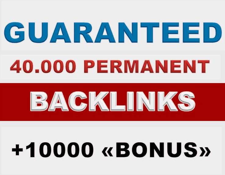 Boost your SERP 40.000 GUARANTEED and PERMANENT backlinks +10.000 BONUS