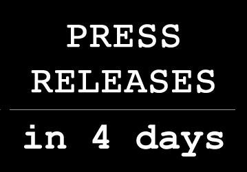 write an original, professional, 300 word press release within 4 days