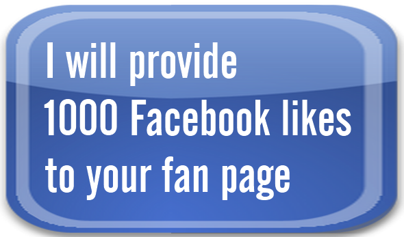 give you 1000 likes on you facebook fan page or on your status