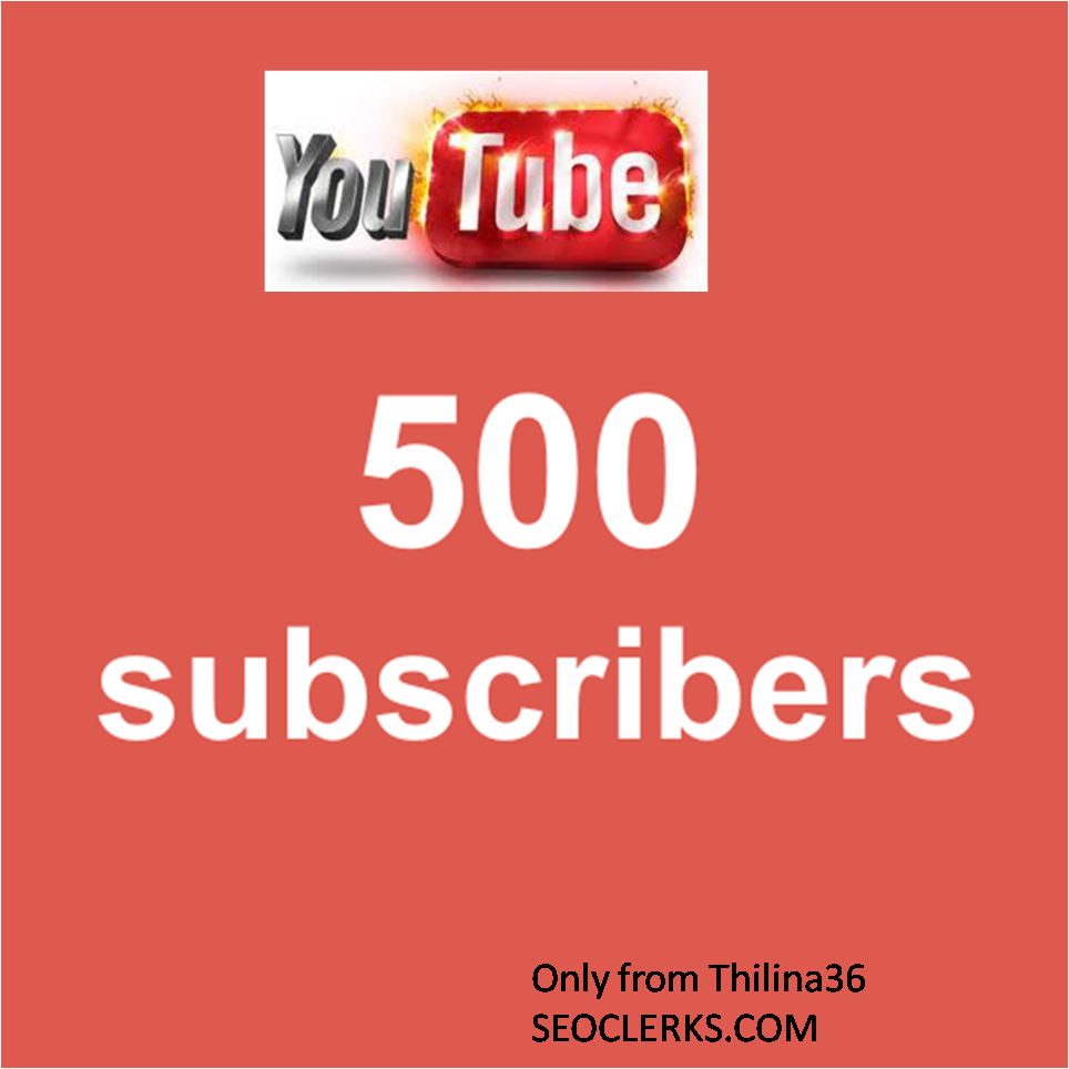 give you 500+ real youtube Likes Or subscribers with in 48 hours