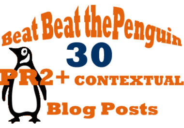 help You Beat the Penguin Update with 30 Contextual PR2+ Blog Post Links
