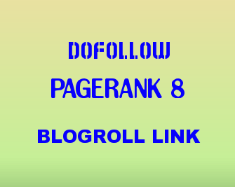 add permanent homepage dofollow backlink from my PAGERANK 8 blog