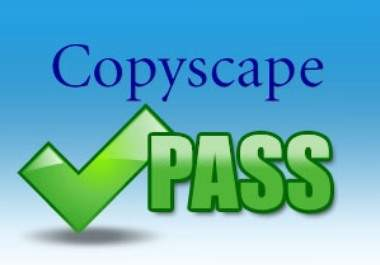 Write 10 UNIQUE Articles That Pass Copyscape Test On Any Keyword Just