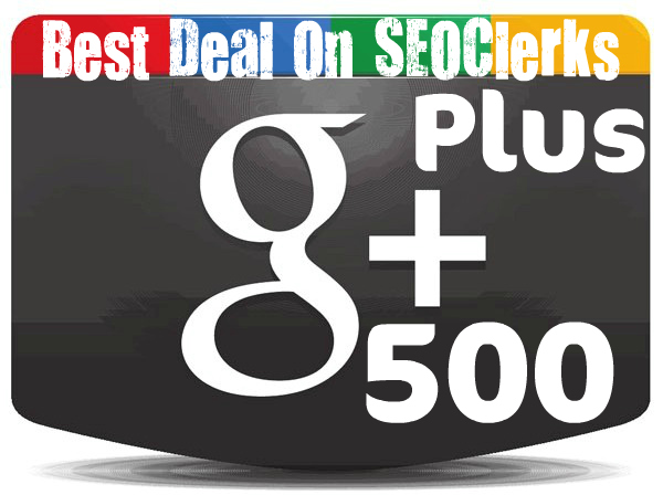 Get You 500+ Google PLUS +1 One Votes to SEO Rock Up Your High Rank on Google