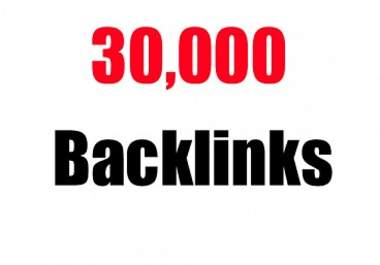will give you 30.000+ guaranteed BACKLINKS - fast delivery