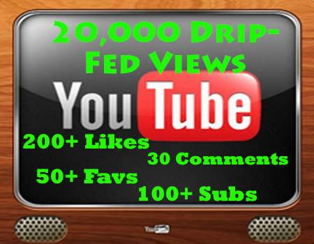 Drip-Feed 20,000 VIDEO Views, 50+ Likes, 100+ Subs, 30+ Favs &amp; up to 30 Comments to Your Youtube Video