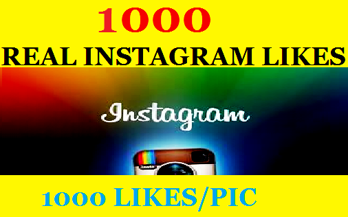 1000  Instagram Likes at 1pic /1000 Instantly  likes to Shock Your Instagram Followers
