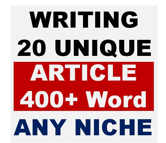 Write 20 Unique Article 400+ word in Any Niche or Keyword (s)