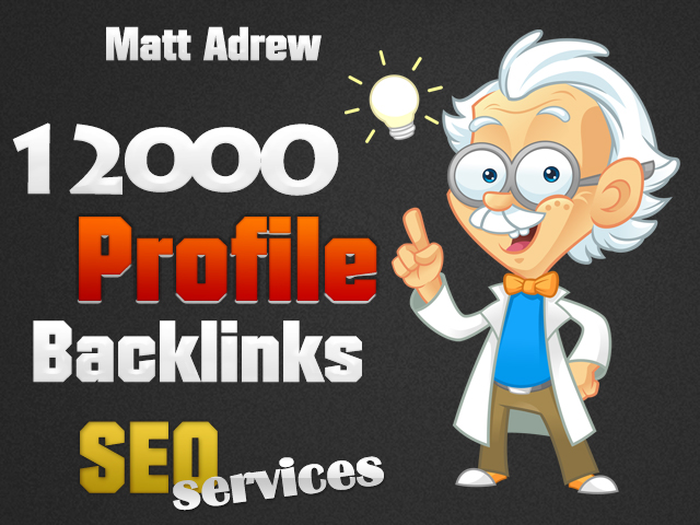 make 12000 Profile Backlinks