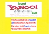 answer 10 Yahoo Answers Promoting your Website with Level 2 or Higher Profile......