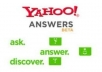 provide 25 Yahoo answers from level 3+ accounts and put a backlinks to your product in all 25 URLs........