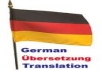 I will translate any kind of text from German into English for