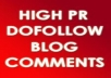 provide highPR blog commenting 1PR6+3PR5+4PR4+5PR3 Dofollow Manually posted
