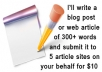 I'll write a 300+ word SEO article and submit it to 5 top article sites on your behalf