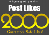 give 2000+ Facebook POST Likes to Picture/Video/Statuses or Photo Contest