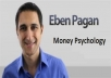 I will Give You Eben Pagan – Money Psychology
