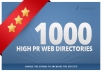 submit your site to 1000 High PR web directories, Order Now@!@