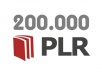 give you 200000 Plr Articles plus 400 Plr Mrr Ebooks