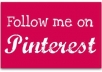 get you 550+ PINTEREST Followers,550+ Repins and 550+ Likes of your Pins in less than 12 hours without need of your password