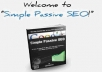 give you AMAZING SEO Guide &lsquo;&rsquo;Simple Passive SEO&rsquo;&rsquo;