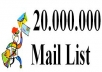 give you 20.000.000 Mail + Mailer Business Email List for