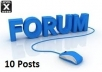 make 10 posts on your forum