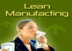 give you 50 top quality articles on Lean Manufacturing plus I will give you full PLR Private Label Rights to them