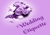 give you 50 top quality articles on Wedding Etiquette plus I will give you full PLR Private Label Rights to them