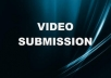 manually submit your videos to 30+ high rank video sites