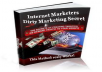 give u the internet marketer dirty trick ebook that give a tons of money