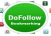 provide you (PR 8-2) really quality grunted 10 bookmark. Quantity few but quality high backlink, very effective compare with 12000 software backlink.Dofollow backlink with proof report