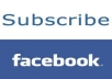 get you 50 real and human facebook Subscriptions