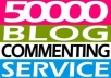 Give you 50000 Blog List For comments