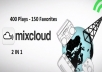 Add 400 Plays and 150 Quality Favorites Mixcloud for your channel and Start Getting More Crazy Fan