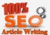 write ★500+ words of unique content★ on: SEO, SMO, Webmaster and Internet Marketing
