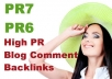 create 10 Blog Comment Backlinks from High PR6 to PR7 Websites