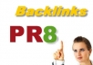 provide you with 12 High PR 8 Backlinks