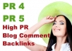 create 20 Blog Comment Backlinks from High PR4 to PR5 Sites