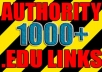 make over 1000 VERIFIED edu links to boost your site authority and serp positions I accept bulk urls / keys within 4 days