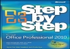 give you a book Microsoft Office Professional 2010 Step by Step