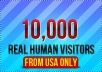 deliver 10,000 real human visitors from USA to your site for full 30 days