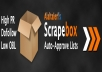 give you 25000 scrapebox blast using only fresh AA lists for quality backlinks