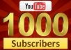 Give u⇨1,000 Youtube SUBSCRIBERS to your Channel or SPLIT Between Multiple