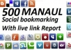 social BOOKMARK your site on 1010 Social bookmarking sites with Rss and Ping Send live report of all backlinks in Excel