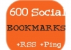 add your site to 600 and above social bookmarks + rss + ping + seo backlinks within 1 week