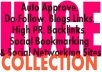 Huge Collection: Auto Approve, Do-Follow, Blogs Links, High PR, Backlinks, Social Bookmarking & Social Networking Sites