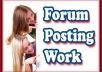 create 1500 Forum Posting Service, Unlimited urls and keywords 
