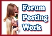write 50 top quality, all manual forum posts 